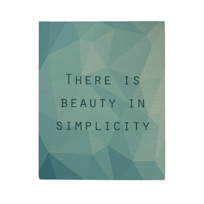 There Is Beauty in Simplicity Canvas Poster