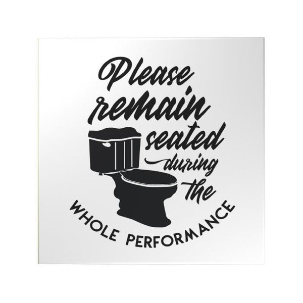 Please Remain Seated Decoposter