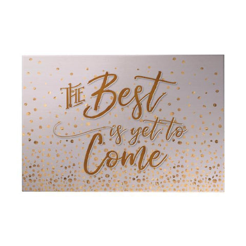 The Best Is yet to Come Decoposter