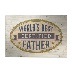 Certified World's Best Father Decoposter