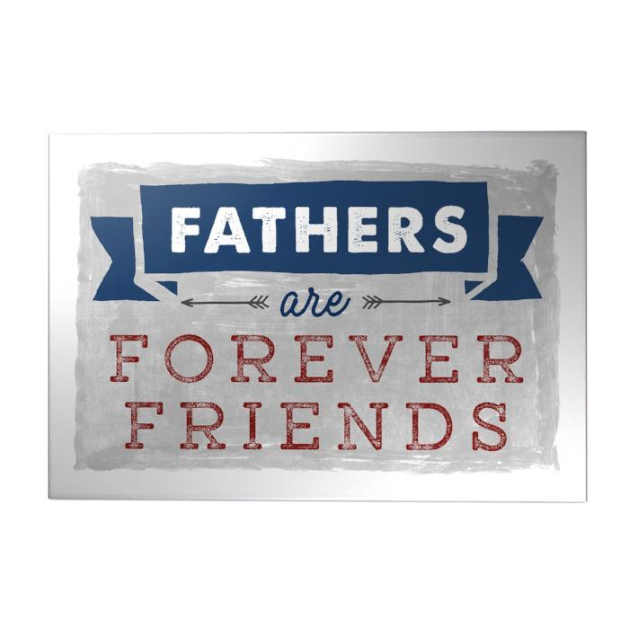 Fathers are Forever Friends Decoposter