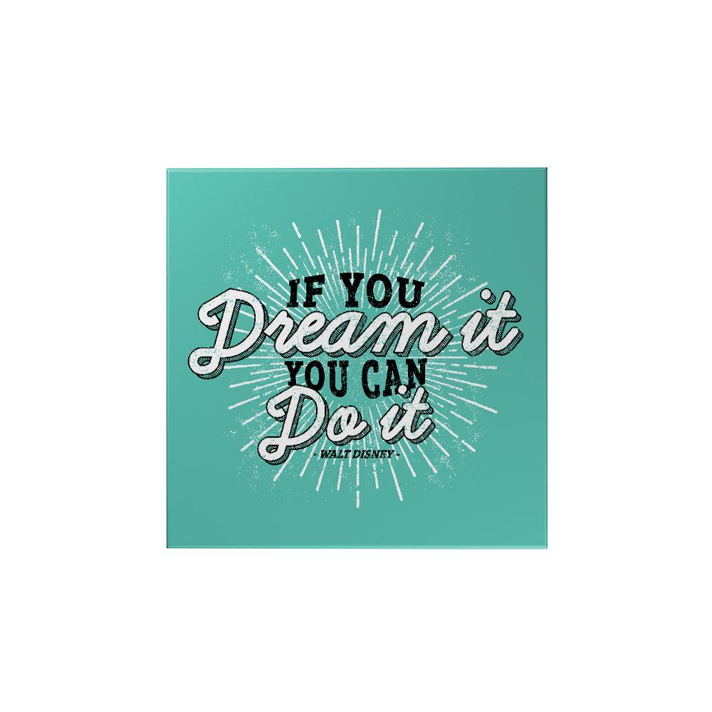 If You Dream It Magnet