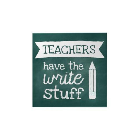 Teachers Have the Write Square Magnet
