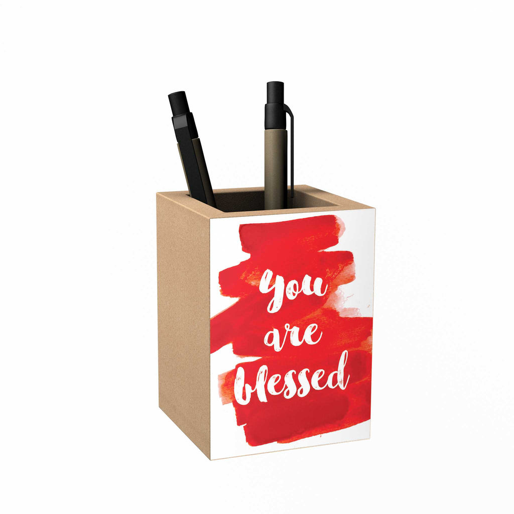 You Are Blessed Penholder