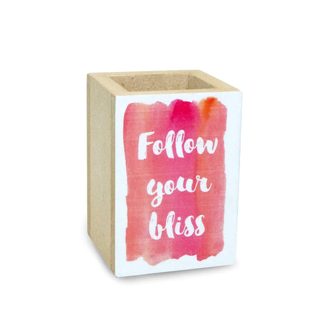 Follow Your Bliss Penholder