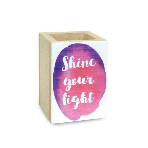 Shine Your Light Penholder