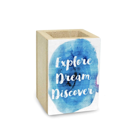 Explore Dream Discover Penholder