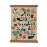 Life Is Good Scroll Poster