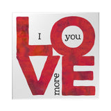 I Love You More Decoposter
