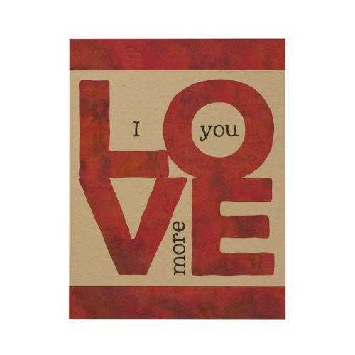 I Love You More Greeting Card
