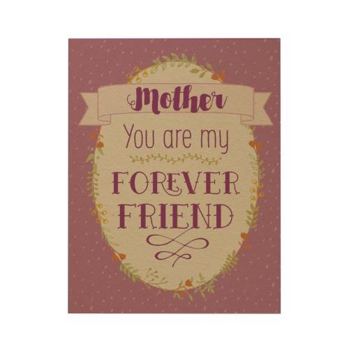 Mother - You Are My Forever Friend Greeting Card