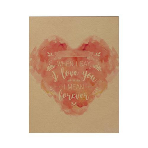 When I Say I Love You Greeting Card