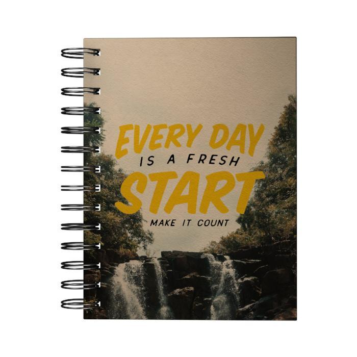Every Day Is a Fresh Start Journal