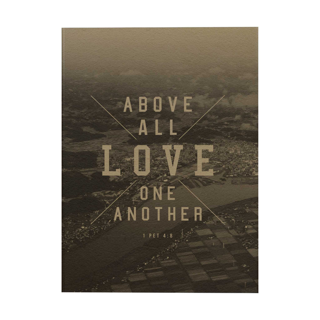Above All Love Notebook