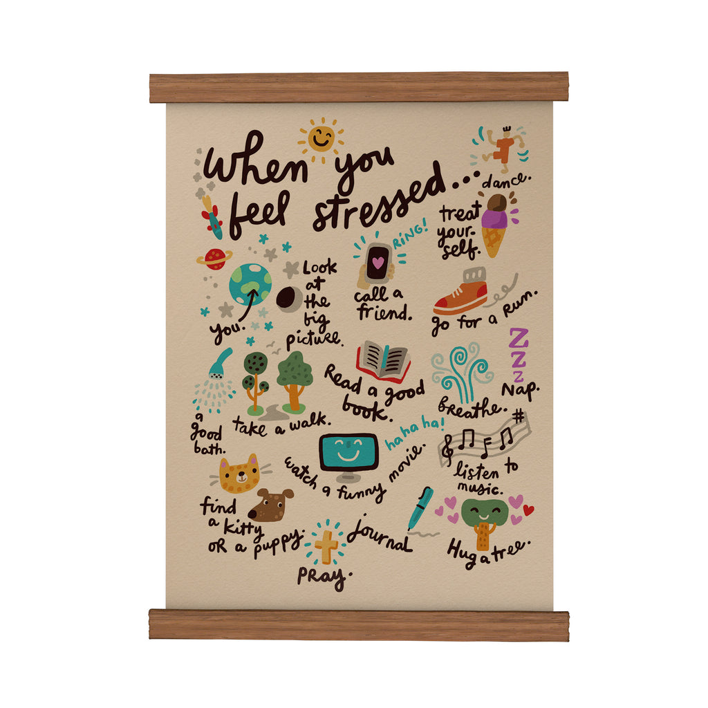 When You Feel Stressed Scroll Poster