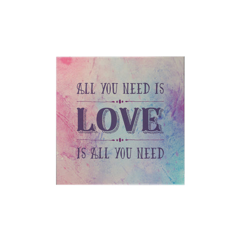 All You Need is Love Magnet