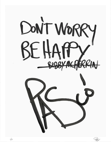 Don't Worry, Be Happy (Limited Edition Print)
