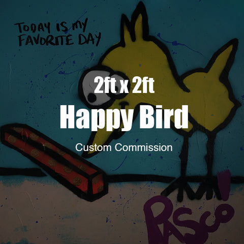 2ft x 2ft Custom Happy Bird