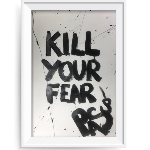 Kill Your Fear