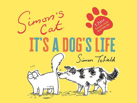 Simon's Cat - It's a Dog's Life - Simon's Cat Shop