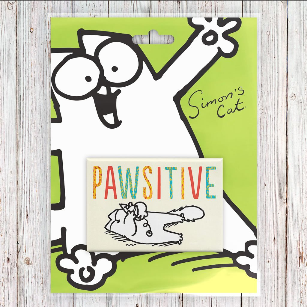 Pawsitive Magnet - Simon's Cat Shop