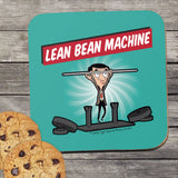 Lean Bean Machine Coaster (Lifestyle)