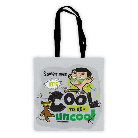 Sometimes It's Cool To Be Uncool Tote Bag