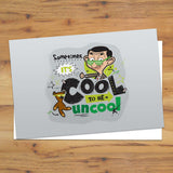 Sometimes It's Cool To Be Uncool Postcard pack (Lifestyle)