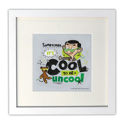 Sometimes It's Cool To Be Uncool Mounted Art Print