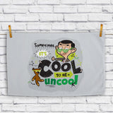 Sometimes It's Cool To Be Uncool Tea towel (Lifestyle)