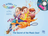 The Secret of the Magic Dust