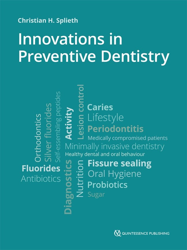Innovations in Preventive Dentistry