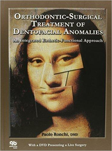Orthodontic-Surgical Treatment of Dentofacial