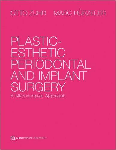 Plastic Esthetic Periodontal and Implant