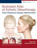 Illustrated Atlas of Esthetic Mesotherapy KVM