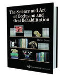 The Science and Art of Occlusion and Ora