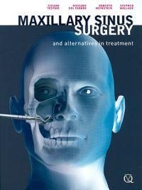 Maxillary Sinus Surgery and Alternatives