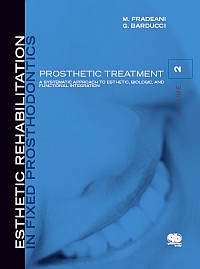 Esthetic Rehabilitation in Fixed Prosthodontics Vol 2