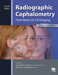 Radiographic Cephalometry From Basics to 3-D Imaging