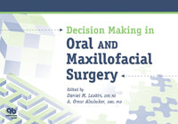 Decision Making in Oral and Maxillofacial Surgery