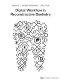 Digital Workflow in Reconstructive Dentistry