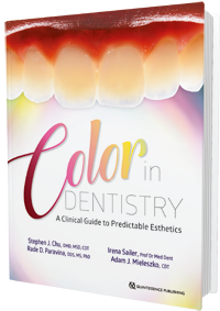 Color in Dentistry A Clinical Guide to Predictable Esthetics