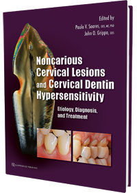 Noncarious Cervical Lesions and Cervical Dentin Hypersensitivity
