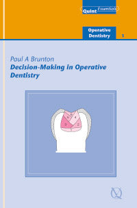 Decision-Making in Operative Dentistry