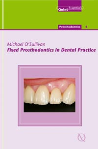 Fixed Prosthodontics in Dental Practice