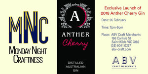 Monday Night Craftiness #1: Exclusive Launch - Anther Cherry Gin 2018