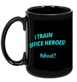 "Kahoot! ""I train office heroes!"" mug"