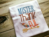 Mister Thankful Long Sleeve Shirt Size 12 Months