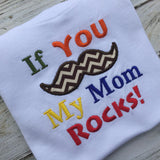 If you Mustache My Mom Rocks shirt, Boys Mothers Day shirt, boys shirt, mustache shirt