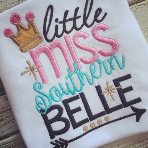 Little Miss Southern Belle shirt or onesie